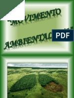 movimentoambientalista-130729110319-phpapp02