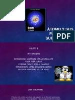 El Átomo y Sus Partículas Subatómicas [Autoguardado]