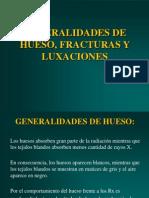 Generalidades Fracturas Luxaciones