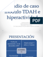 Estudio de Caso Modulo TDAH e Hiperactividad