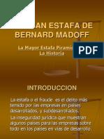 LA GRAN ESTAFA DE BERNARD MADOFF en final.ppt