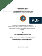 Guia Didáctica Para La Asignatura Objetos Y Abstracción de Datos, Dictada a Los Estudiantes de Ing. en Computación Y de Ing. de Sistemas, En La Universidad de Oriente