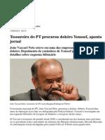 Tesoureiro Do PT Procurou Doleiro Youssef, Aponta Jornal