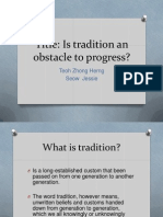 Is Tradition an Obstacle to Progress