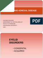 13.10.10-Eyelid and Adnexal Disease 2,Ppt Presentasi 23 Okt 2009