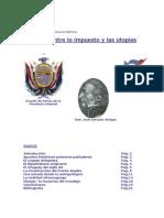 Uruguay, entre lo impuesto y las utopías