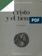 Cullmann, Oscar - Cristo y El Tiempo