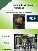 La Educación de Virtudes Humanas