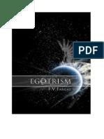 FvFargas - Egotrism