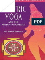 Frawley, David - Tantric Yoga and the Wisdom Goddesses