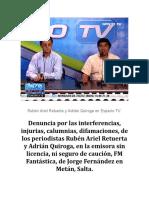 Denuncia por las Interferencias de la emisora sin licencia FM Fantástica de Jorge Fernández en Metán, Salta.