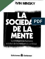 Marvin Lee Minsky. La Sociedad de La Mente La Inteligencia Humana a La Luz de La Inteligencia Artificial