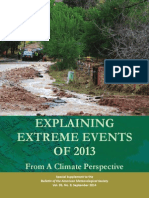 Explaining Extreme Events of 2013 From A Climate Perspective