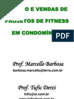 Gestão e Vendas de Projetos de Fitness Em Condomínios - Tufic Derzi