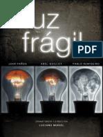 Dossier Luz Frágil