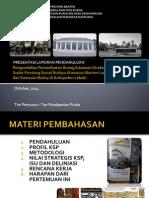 Presentation Preliminary Report of Kawasan Strategis Provinsi Banten Lama dan Komunitas Adat Baduy