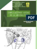Complicaciones Agudas de La Amigdalitis