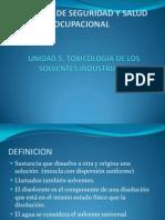 UNIDAD 5 TOXICOLOGIA DE LOS SOLVENTES.ppt