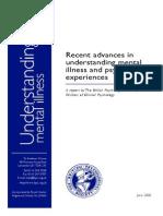 Recent Advances in Understanding Psychosis