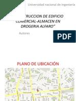 Construccion de Edificio Comercial-Almacen en Drogeria Alfaro