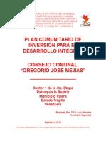 Plan Comunitario de Desarrollo Integral.