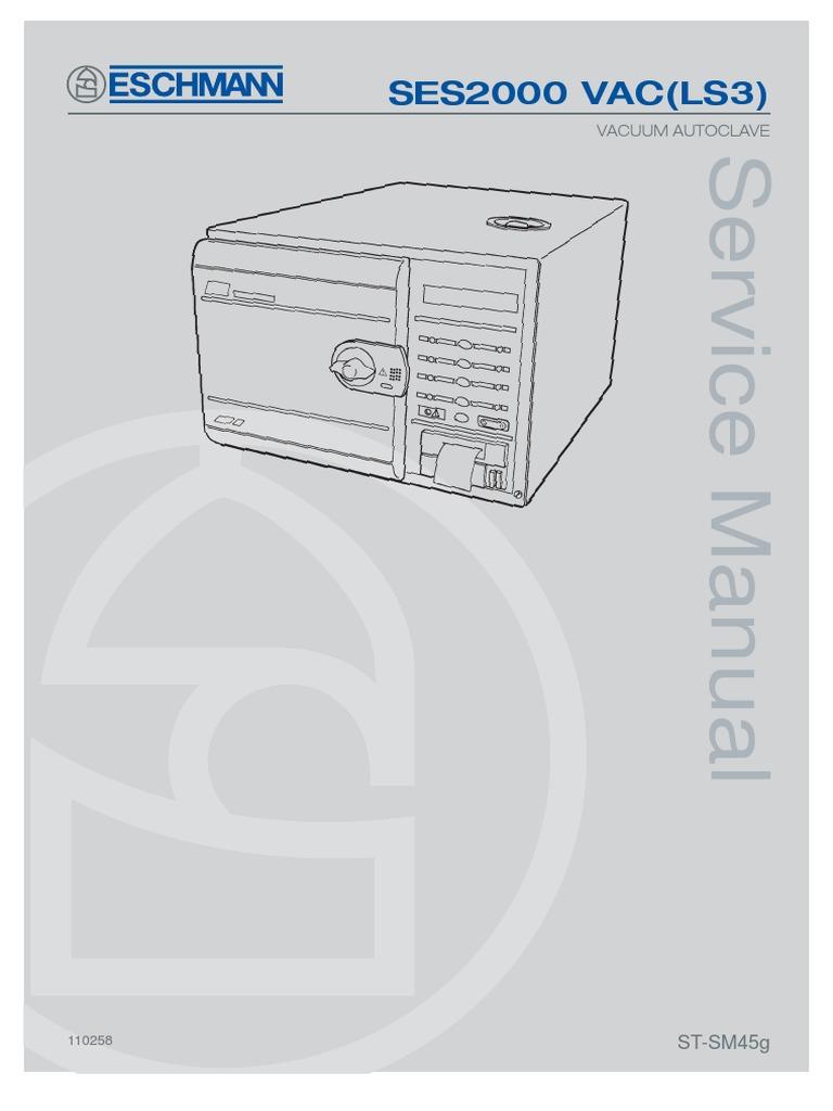 SES2000 VAC(LS3): Vacuum Autoclave