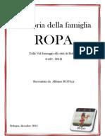 La storia della famiglia ROPA