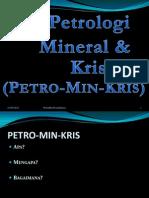 Petrologi dan Mineralogi