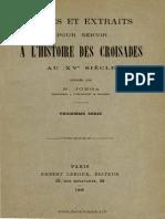 Nicolae Iorga Notes Et Extraits Pour Servir à l'Histoire Des Croisades Au XVe Siècle. Volumul 3