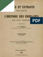 Nicolae Iorga Notes Et Extraits Pour Servir à l'Histoire Des Croisades Au XVe Siècle. Volumul 6 (1501-1547)