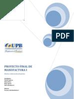 Proyecto Final de Procesos de Manufactura i