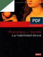Varela, F. La habilidad ética