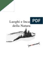 Luoghi e Incanti Della Natura alto Friuli