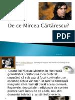 De Ce Mircea Cărtărescu?