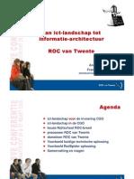 Presentatie van ict-landschap tot informatie-architectuur