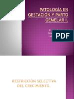 Capitulo 18. Patología Gemelar I Gestación