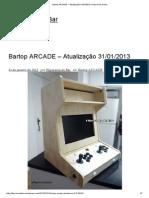 Bartop ARCADE – Atualização 31-01-2013 _ Fliperama de Bar