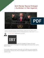 Turkey President Recep Tayyip Erdogan Vows to Help Kurdistan in War Against Isis