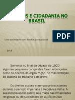 Direitos e Cidadania No Brasil