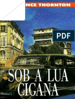 Sob a Lua Cigana - Lawrence Thornton