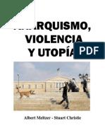 Anarquismo, violencia y utopía