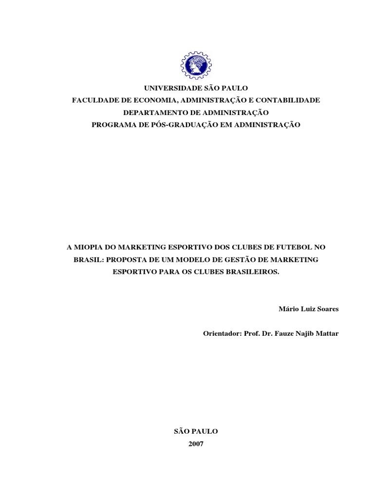 A Miopia Do Marketing Esportivo Dos Clubes de Futebol No Brasil dc383e0204258