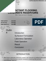 Presentasi-surfactant Flooding Carbonate Reservoirs