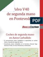 Volvo V40 de Segunda Mano en Pontevedra