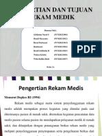 Pengertian Dan Tujuan Rekam Medik