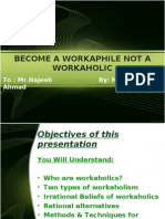 Become a Workaphile Not a Workaholic