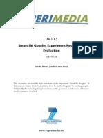 D4.10.3 SmartSkiGoggles Experiment Results and Evaluation v1.0
