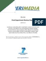 D1.2.6 Final Experiment Review Report v1.0