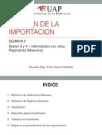 02 GESTION de LA IMPORTACION - Semana 2 Interrelacion Con Otros Regimenes Aduaneros[1]