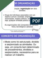 3 - Aula 1 - Conceito_de_organizacao - Fatec Sp